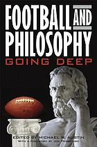 Football and philosophy : going deep