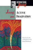 Jung on the active imagination