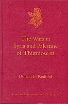 The wars in Syria and Palestine of Thutmose III
