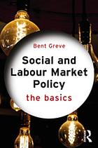 Social and Labour Market Policy : the Basics.