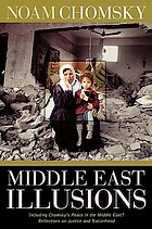 Middle East illusions : including peace in the Middle East? : reflections on justice and nationhood