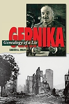 Gernika : genealogy of a lie