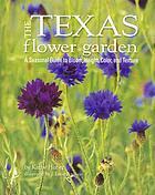 The Texas Flower Garden