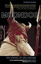 Moondog, the Viking of 6th Avenue : the authorized biography