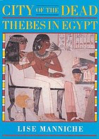 City of the dead : Thebes in Egypt