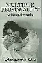 Multiple personality : an Hispanic perspective
