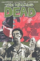 The walking dead . Volume 5, The best defense