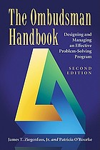 The ombudsman handbook : designing and managing an effective problem-solving program