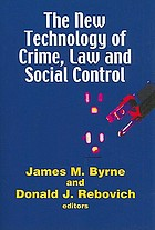 The new technology of crime, law and social control