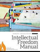 Intellectual freedom manual. [Hauptbd.] ...