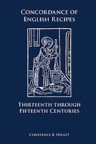 Concordance of English recipes : thirteenth through fifteenth centuries