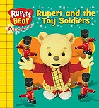 Rupert and the toy soldiers.