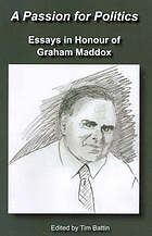 A passion for politics : essays in honour of Graham Maddox