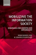 Mobilizing the information society : strategies for growth and opportunity