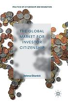 The global market for investor citizenship