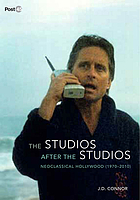 The studios after the studios : neoclassical Hollywood (1970-2010)