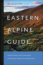 Eastern alpine guide : natural history and conservation of mountain tundra east of the Rockies