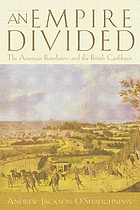 An empire divided : the American Revolution and the British Caribbean