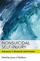 Nonsuicidal self-injury : advances in research and practice