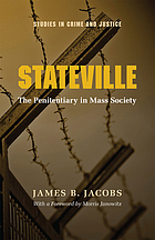 Stateville : the penitentiary in mass society
