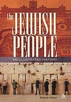 The Jewish people : an illustrated history