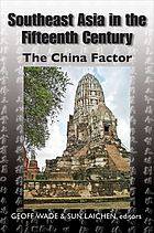 Southeast Asia in the fifteenth century : the China Factor