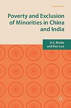 Poverty and Exclusion of Minorities in China and India.