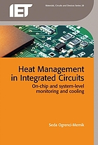 Heat Management in Integrated Circuits : On-chip and system-level monitoring and cooling.