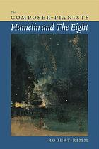 The composer-pianists : Hamelin and the Eight