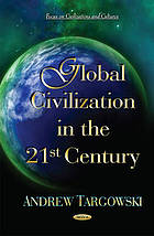 Global civilization in the 21st century
