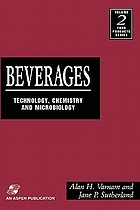 Beverages : technology, chemistry and microbiology