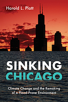 Sinking Chicago : climate change and the remaking of a flood-prone environment