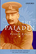The Paladin : a life of Major-General Sir John Gellibrand