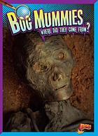Bog mummies : where did they come from?