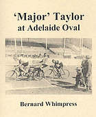 'Major' Taylor at Adelaide Oval