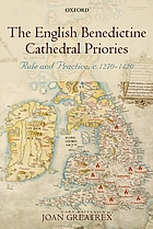 The English benedictine cathedral priories : rule and practice, 1270-1420