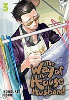 The way of the househusband, vol. 3