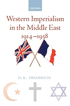 Western imperialism in the Middle East : 1914-1958