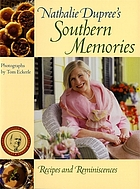 Nathalie Dupree's southern memories : recipes and reminiscences
