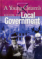 A young citizen's guide to local government