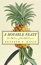 A Movable Feast : Ten Millennia of Food Globalization