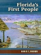 Florida's first people : 12,000 years of human history