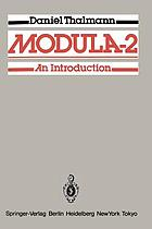 Modula-2 [Modula-two] : an introd.