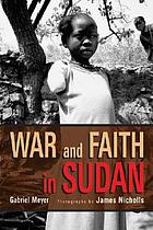 War and faith in Sudan