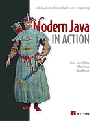 Modern Java in action : lambdas, streams, functional and reactive programming