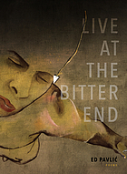 Live at the bitter end : a trial by opera