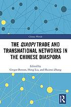 Qiaopi trade and transnational networks in the Chinese diaspora