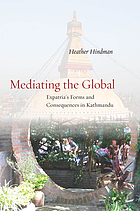 Mediating the global : expatria's forms and consequences in Kathmandu
