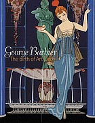George Barbier : the birth of art deco