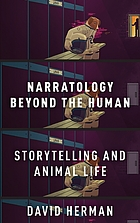 Narratology beyond the human : storytelling and animal life